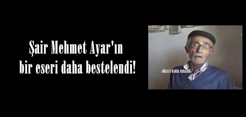 Şair Mehmet Ayar'ın bir eseri daha bestelendi!