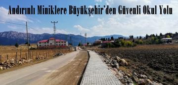 Andırınlı Miniklere Büyükşehir'den Güvenli Okul Yolu!