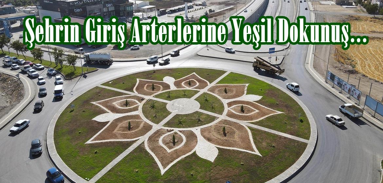 Şehrin Giriş Arterlerine Yeşil Dokunuş…